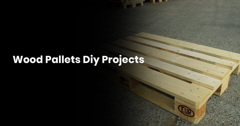 Wood Pallets DIY Projects
